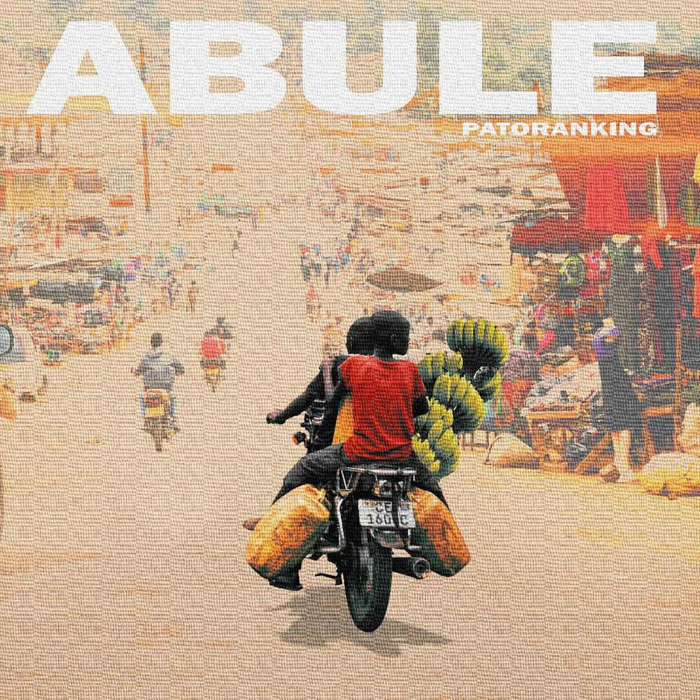 Abule song by Patoranking Mp3 Download