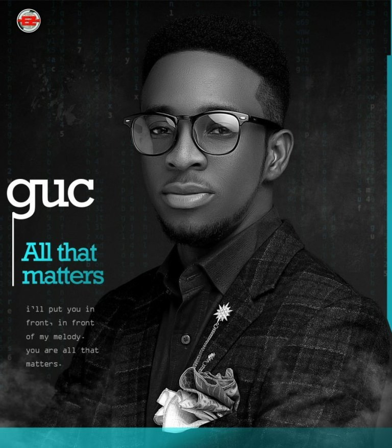 Download: GUC – All That Matter Mp3