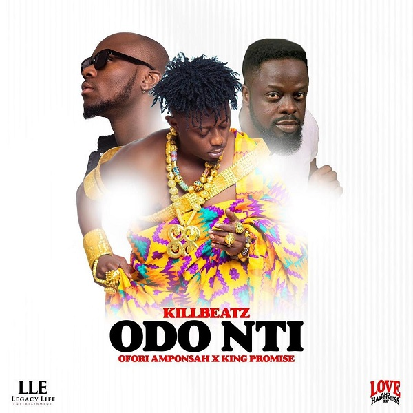 DOWNLOAD MP3: Killbeatz – Odo Nti Ft. Ofori Amponsah, King Promise