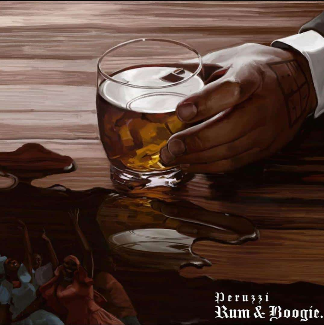 DOWNLOAD FULL ALBUM: Rum & Boogie by Peruzzi Mp3