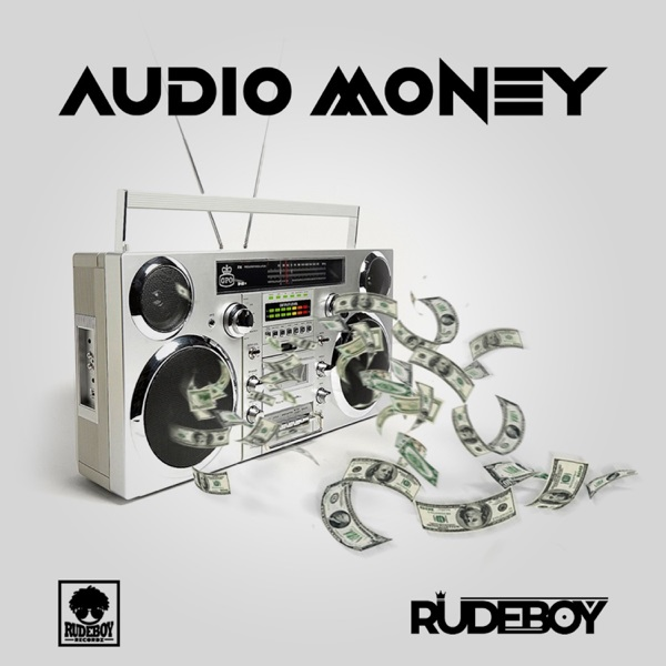 Rudeboy Audio Money