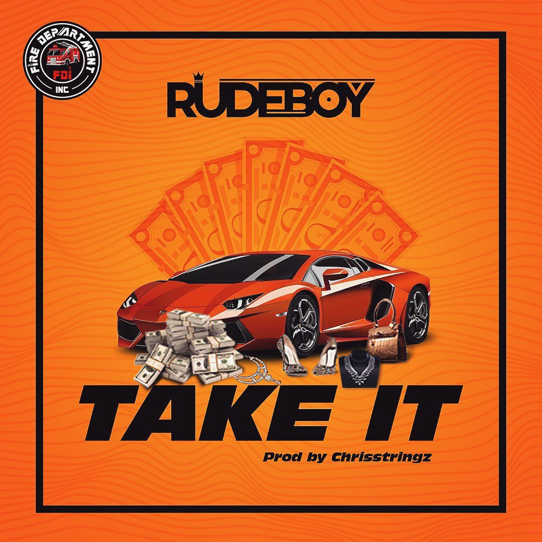 Rudeboy Take It