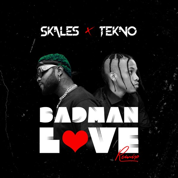 Skales Badman Love Remix