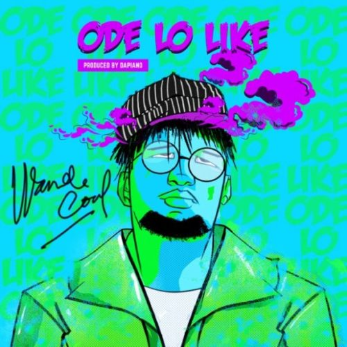 Wande Coal Ode Lo Like artwork