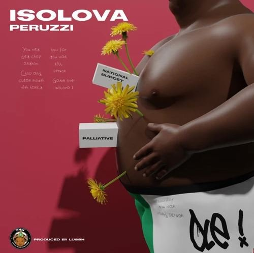 DOWNLOAD MP3: Isolova new song by Peruzzi