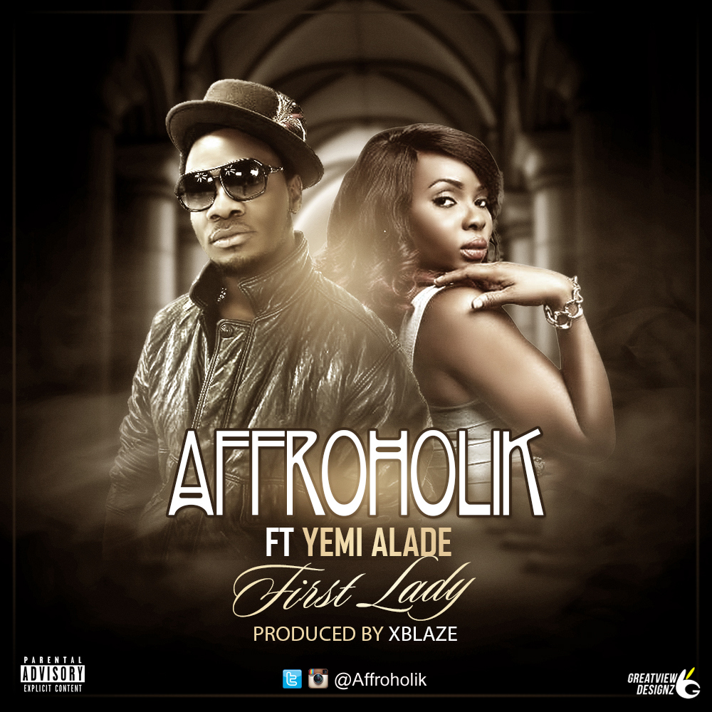 Affroholik First Lady ft. Yemi Alade Popbaze.com
