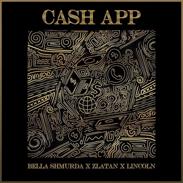 Audio : Cash App by Bella Shmurda, Zlatan and Lincoln Mp3 Download