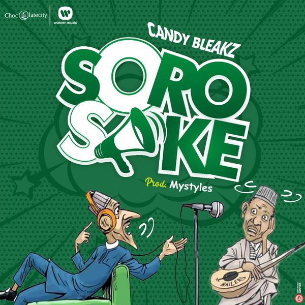 """Soro Soke"" song by Candy Bleakz Mp3 Audio Download"