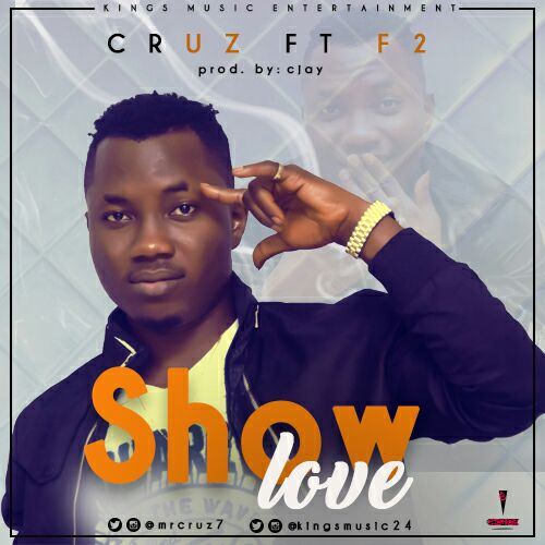 Show Love by Cruz and F2 Mp3 Audio Download