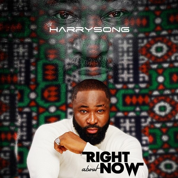 Harrysong Right About Now EP 1