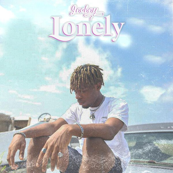 AUDIO + LYRICS: Lonely by Joeboy Mp3 Download
