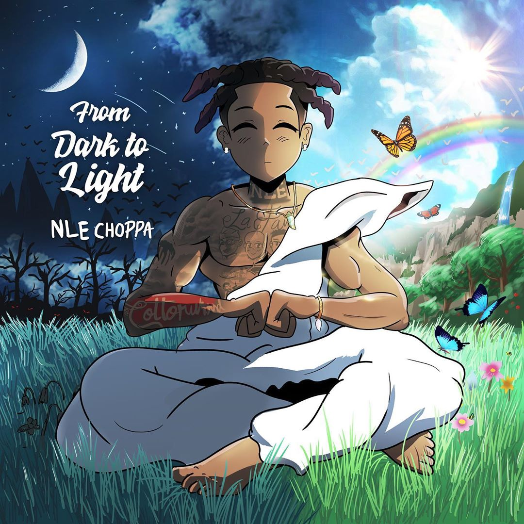 NLE Choppa From Dark To Light Album