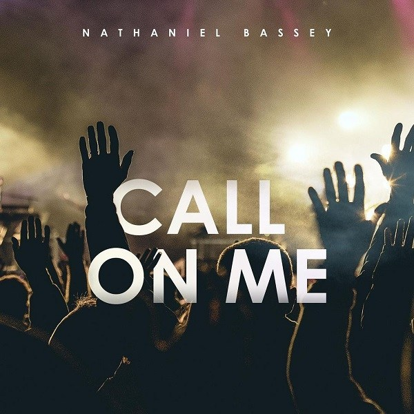 Nathaniel Bassey – Call On Me Artwork