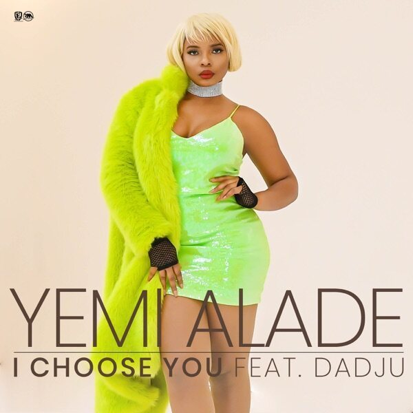 Yemi Alade I Choose You