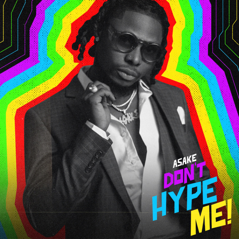 "DOWNLOAD AUDIO MP3: ""Don't Hype Me"" by Asake"