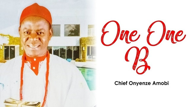 Chief Onyenze Amobi One One Billion