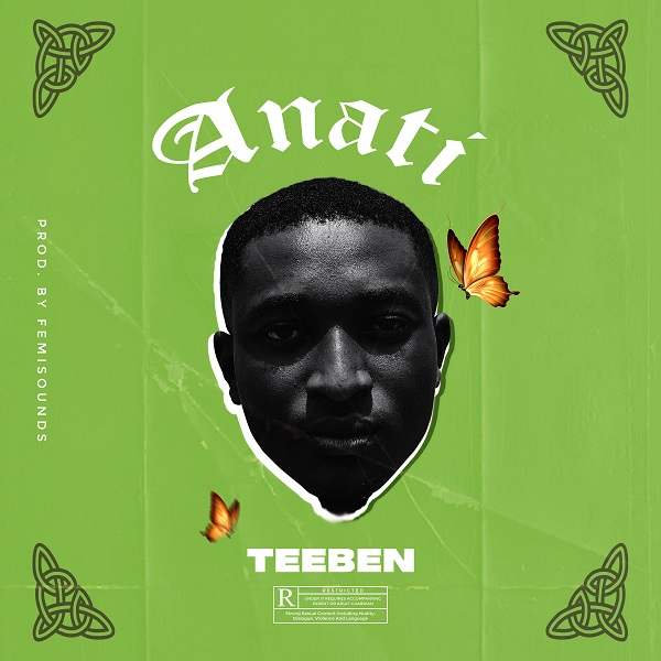 "DOWNLOAD AUDIO MP3: ""Anati"" by Teeben"