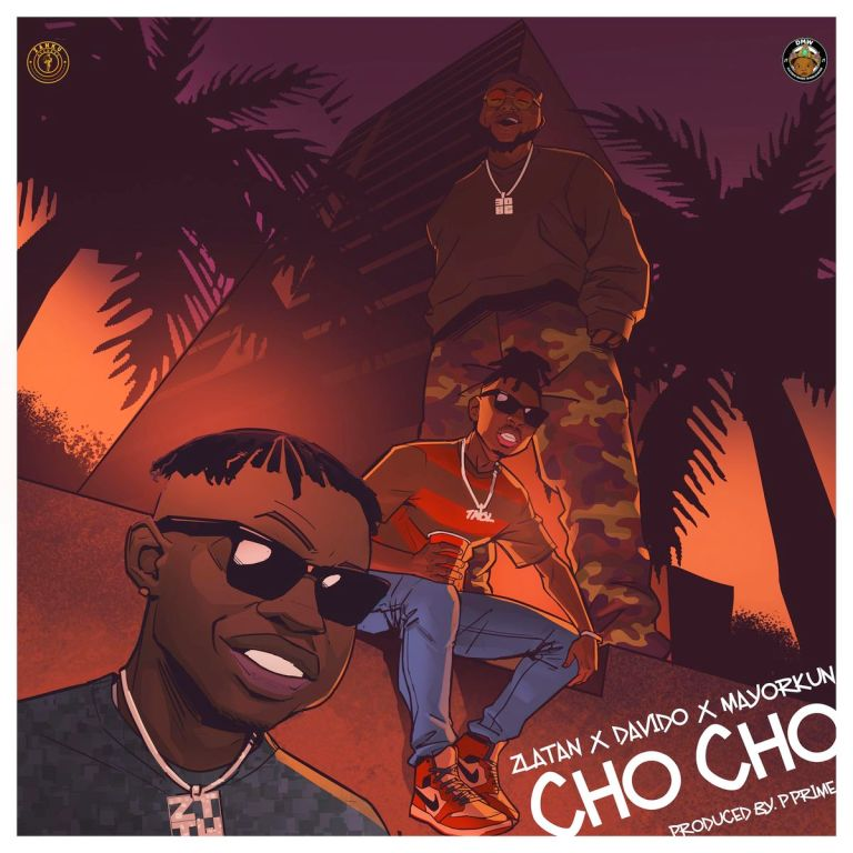 "DOWNLOAD AUDIO MP3: ""Cho Cho"" by Zlatan ft Davido, Mayorkun"