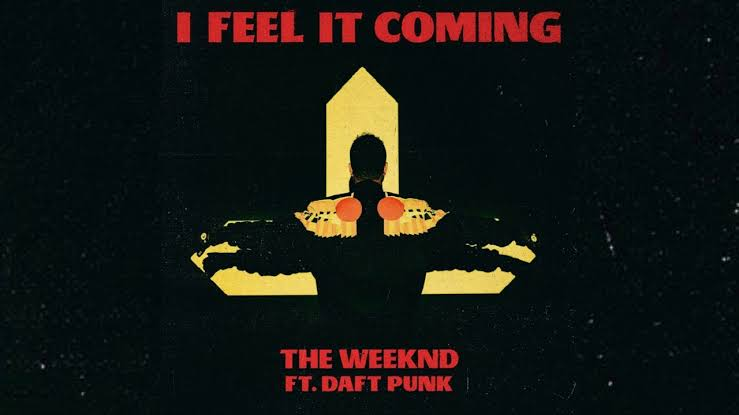 The Weekend – I Feel It Coming ft. Daft Punk