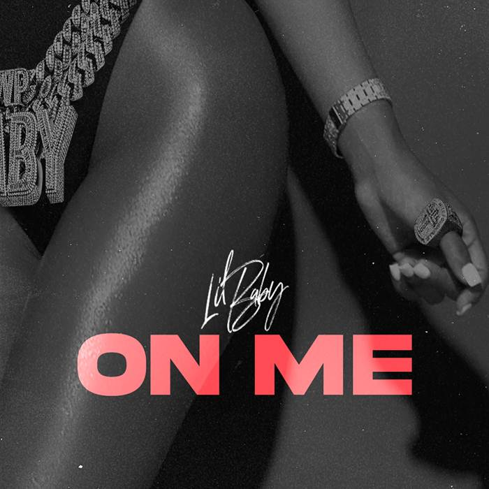 Lil Baby On Me Mp3 Download