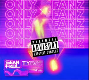 Sean Paul Ft. Ty Dolla ign – Only Fanz