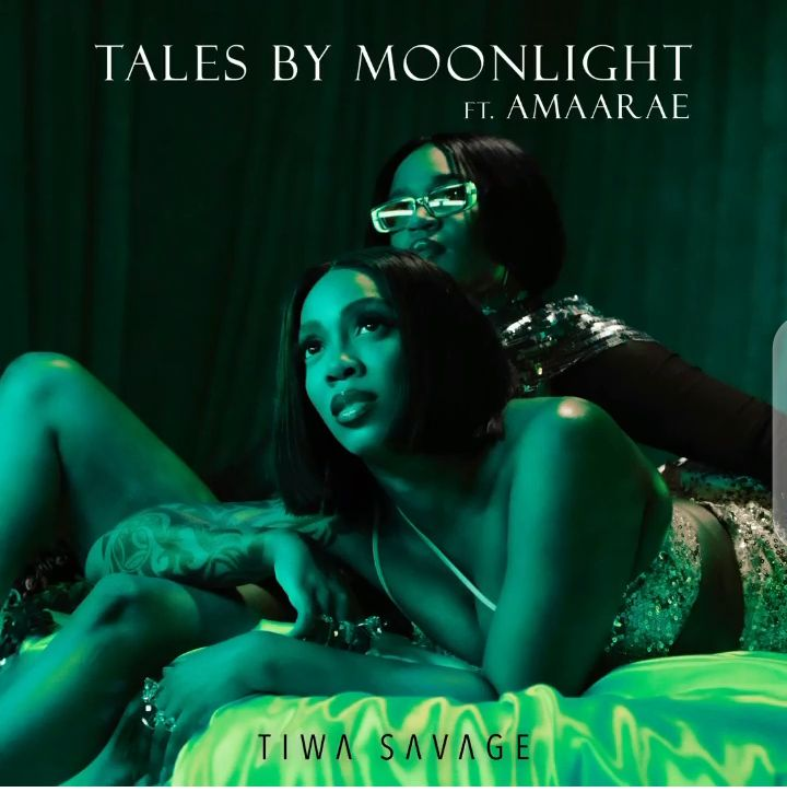 """DOWNLOAD AUDIO MP3: """"Tales by Moonlight"""" song by Tiwa Savage featuring Amaarae"""