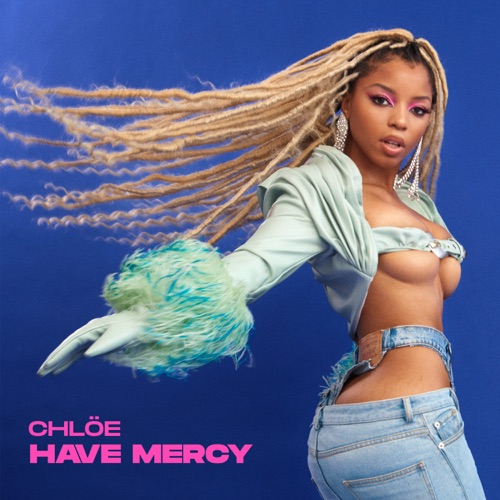 chloe have mercy Mp3 Download