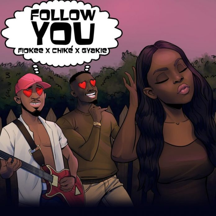 """DOWNLOAD AUDIO MP3: """"Follow You"""" song by Fiokee featuring Chike & Gyakie"""