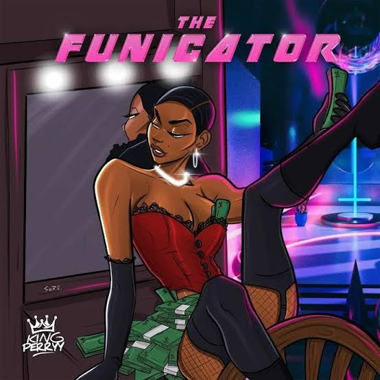 King Perryy – The Funicator