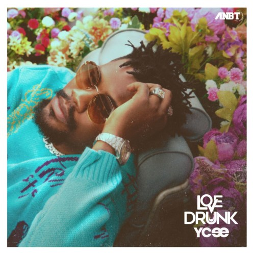 """DOWNLOAD EP: """"Love Drunk"""" EP by Ycee"""