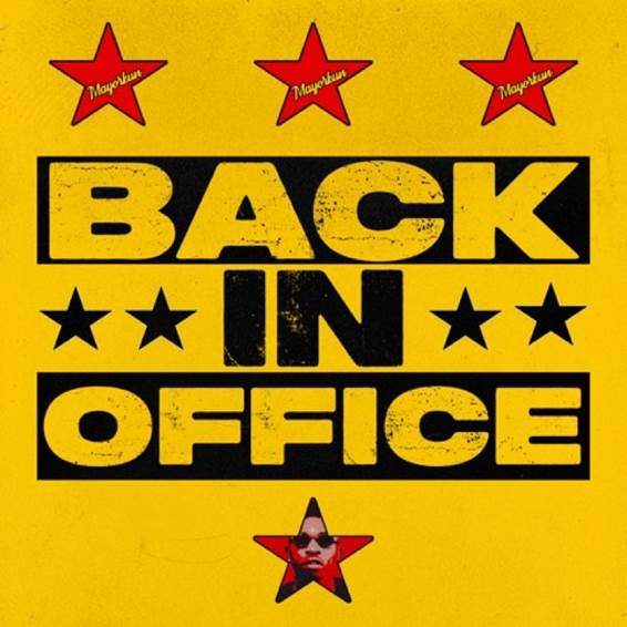 """DOWNLOAD AUDIO MP3: """"Back In Office"""" song by Mayorkun"""