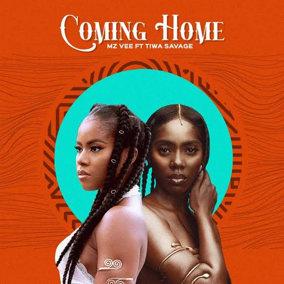 """DOWNLOAD AUDIO MP3: """"Coming Home"""" song by MzVee featuring Tiwa Savage"""