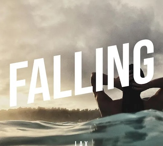"""DOWNLOAD AUDIO MP3: """"Falling"""" song by L.A.X"""